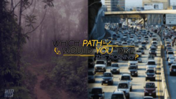 באיזה נתיב היית בוחר